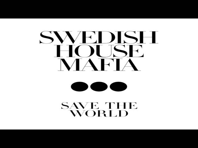 Swedish House Mafia - Save The World (Produced by Dj Ariel Style) [REMIX] Travel Video