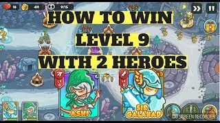 Kingdom Defense - Level 9 - HARD MODE - WITH 2 HEROES