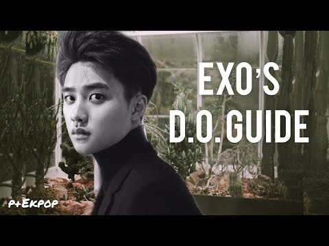 A GUIDE TO EXO's D.O. | p+ekpop
