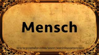 Use Mensch in a Sentence