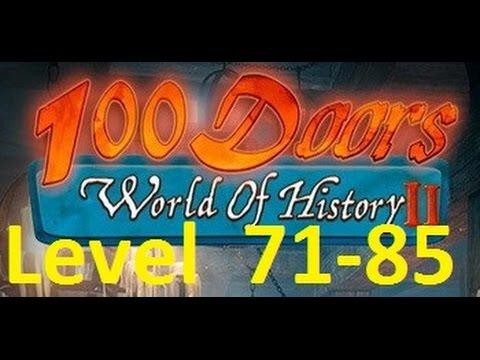 100 Doors World of History 2 - 100 дверей  мир истории 2 - Level 71 - 85  Walkthrough прохождение