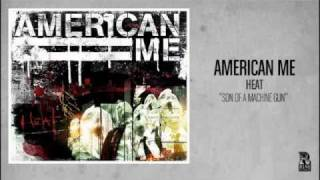 Watch American Me Son Of A Machine Gun video