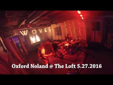 Oxford Noland at The Loft | 05.27.2016