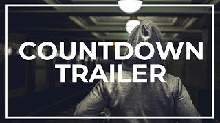 Countdown Cinematic Trailer NoCopyright Background Music