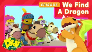 We Find A Dragon!   Nursery Rhymes And Song For Kids   Didi & Friends English