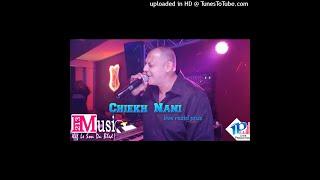Cheb Nani  Malgre Gotlek Ces Fini Live Rezid Plus By IL YES Jora