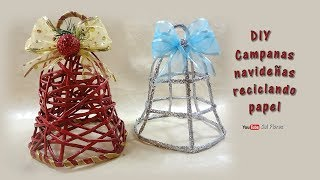 DIY Canas navideñas reciclando papel DIY Christmas bells recycling paper