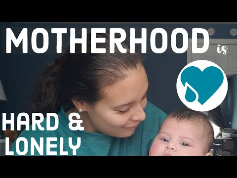 Motherhood is HARD and Isolating