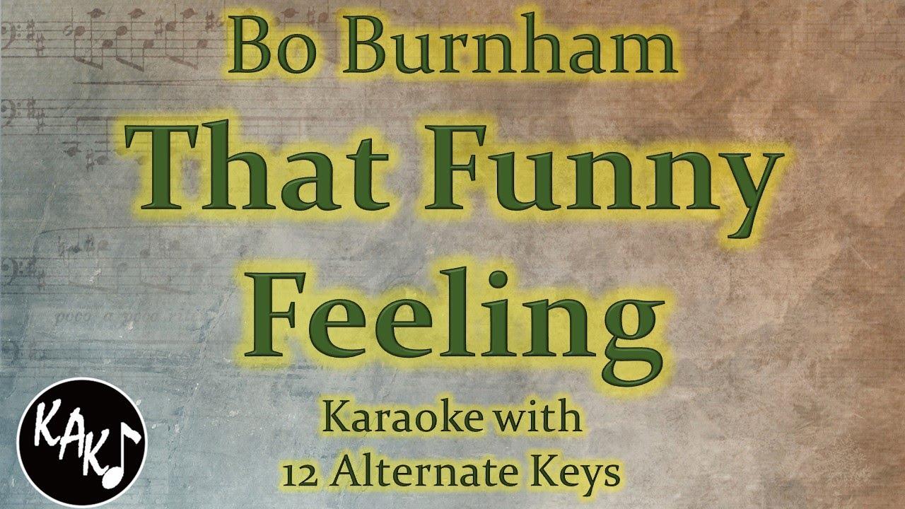 That Funny Feeling Karaoke - Bo Burnham Instrumental Lower Higher Female Original Key