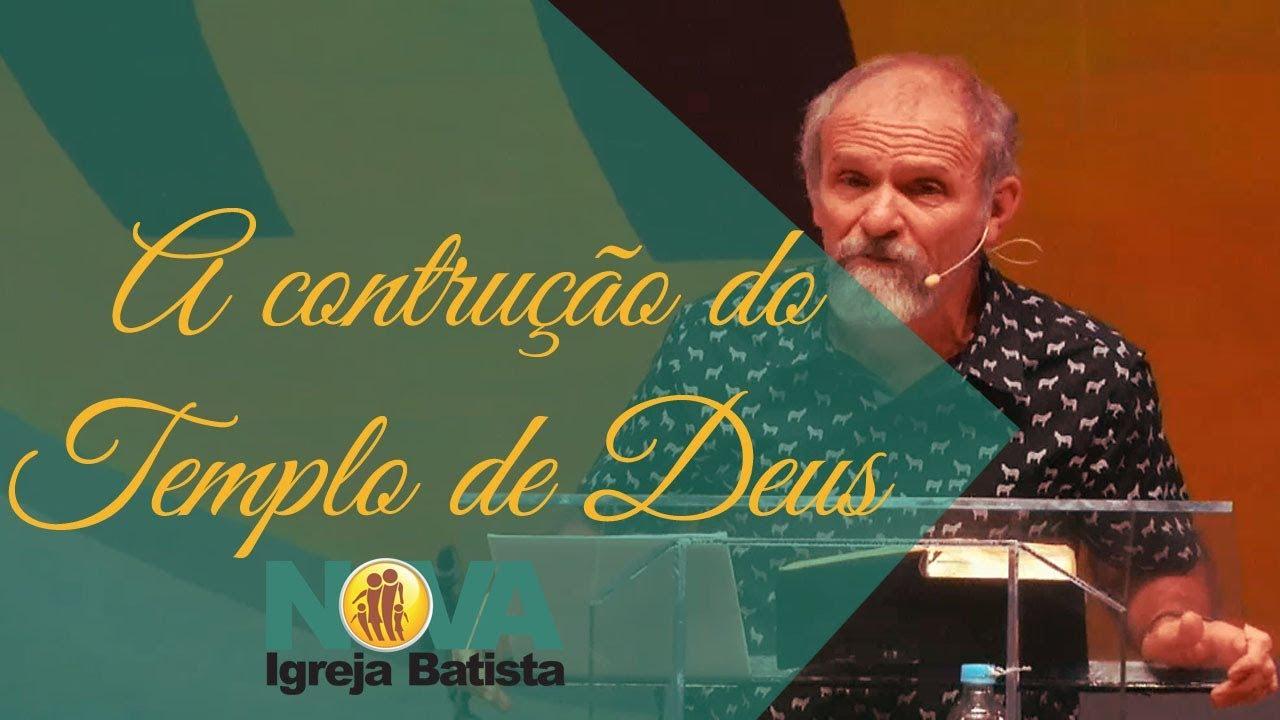 A CONSTRUÇÃO DO TEMPLO DE DEUS