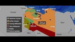 Libya'da Neler Oluyor? Kim, Kimi, Neden ve Ne Zamandır Destekliyor?