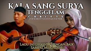 LAGU INI JADI LEBIH BERNYAWA !!! KALA SANG SURYA TENGGELAM   Alip Ba Ta Feat Violin   Collaboration