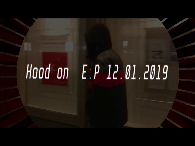 ?HOOD ON ? E.P 12.01.2019  (10 Beats) Schwerin 2019
