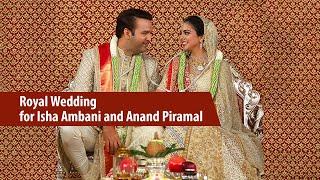 Royal Wedding for Isha Ambani and Anand Piramal