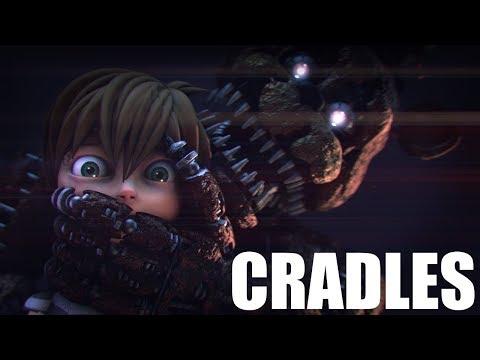 FNAF SONG: 'Cradles\