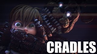 FNAF SONG: 'Cradles