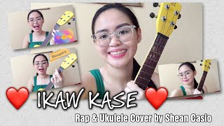 IKAW KASE by Ex Battalion | Rap & Ukulele Cover by Shean Casio (mabubuo ko kaya? 😂)