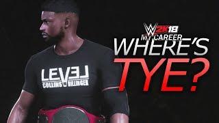 WWE 2K18 My Career Mode - Ep 52 - Where's Tye?!