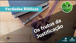 0698 - Os frutos da justificação