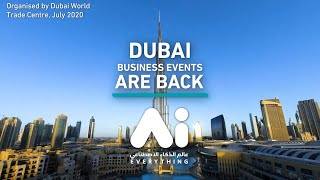 Dubai business events are back with DWTC's A.I. Ev...