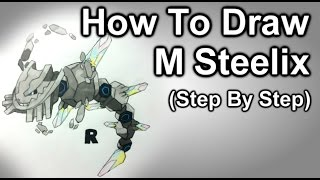 How To Draw Mega Steelix Step By Step (Pokemon)