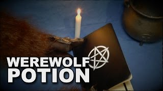 Werewolf Potion - How To Become A Werewolf