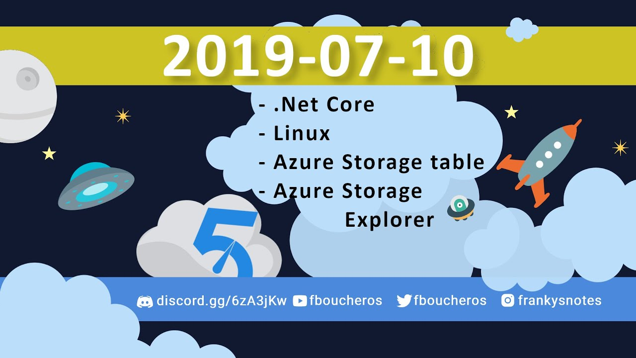 2019-07-10 (VOD) Learning playing with Azure Storage table and C#