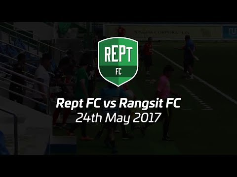 Rept FC vs Rangsit FC - Leo Stadium - 24th May 2017