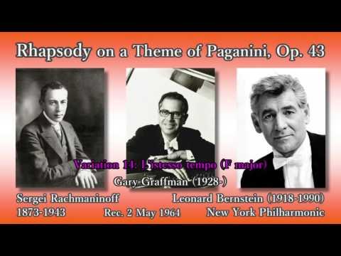 Rachmaninoff: Rhapsody on a Theme of Paganini, Graffman & Bernstein (1964) ラフマニノフ パガニーニの主題による狂詩曲