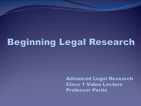 Class 1 - Beginning Legal Research