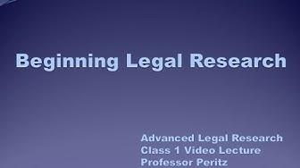 Class 1 - Beginning Legal Research