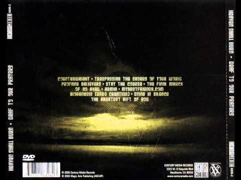 Heaven Shall Burn - Deaf To Our Prayers Album