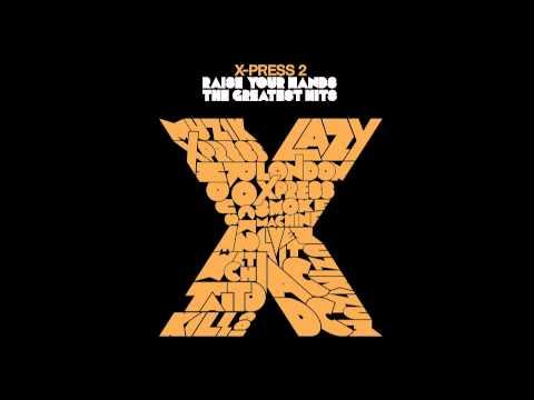 X-Press 2 - AC/DC (Gangbanger Mix)