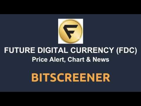 Future Digital Currency (FDC) Price Alert, Chart & News on BitScreener.com