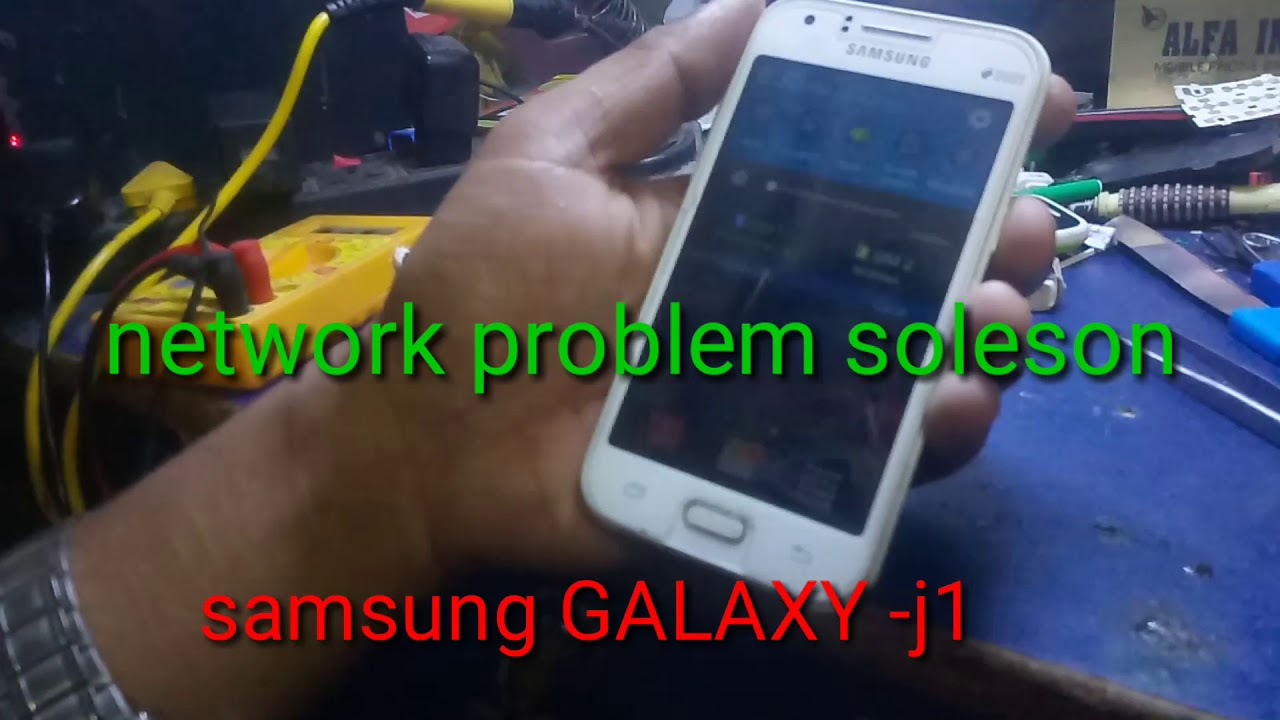 How to Samsung galaxy -j1 network problem soleson | Daily