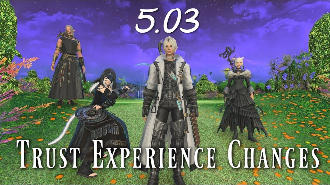 FFXIV: 5 05 Trust Expereince Changes