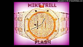 Mike Trill- Flash