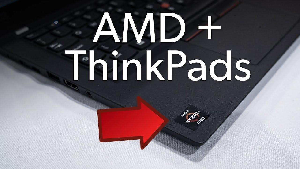 Finally, good Ryzen laptops: High-end ThinkPads go AMD - PCWorld