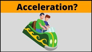 What is Acceleration? ( Physics in simple terms )