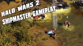 Halo Wars 2 - Shipmaster Gameplay! Master of Cloaking and Teleportation