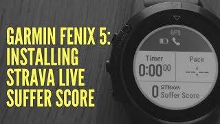 GARMIN FENIX 5: INSTALLING THE STRAVA LIVE SUFFER SCORE DATA FIELD