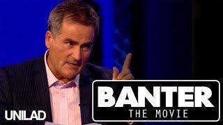 Banter The Movie - Trailer | UNILAD