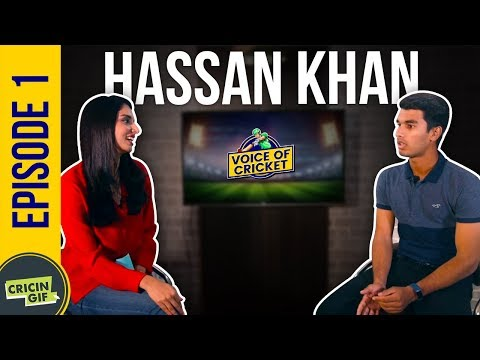 Hassan Khan in conversation with Zainab Abbas - Voice of Cricket Episode 1