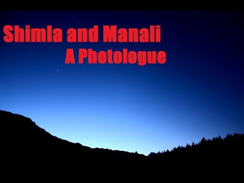 Shimla & Manali - A Photologue