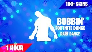 FORTNITE BOBBIN' DANCE (1 HEURE) (100 SKINS) (MUSIC DOWNLOAD INCLUDED!)