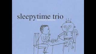 Watch Sleepytime Trio 30 Equals video