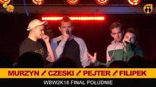 Filipek, Pejter, Czeski, Murzyn  WBW 2018  Finał Południe (Jury Show)