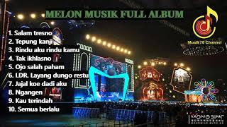 FULL ALBUM!!! MELON MUSIK (Dangdut)