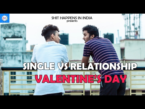 SHI | Single vs Relationship on Valentine's Day |