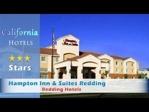 Hampton Inn & Suites Redding, Redding Hotels - California